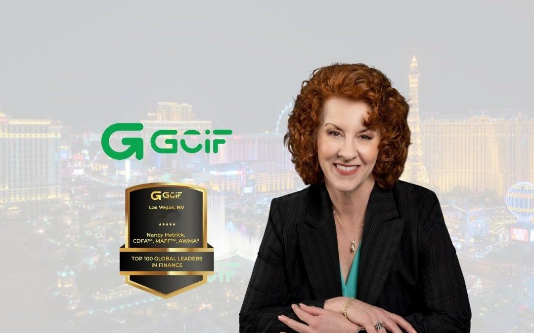 "Nancy Hetrick Honored With The ""Top 100 Global Leaders in Finance"" Award At GCIF Las Vegas, 2021"